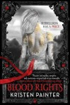 Blood Rights (House of Comarre) by Kristen Painter